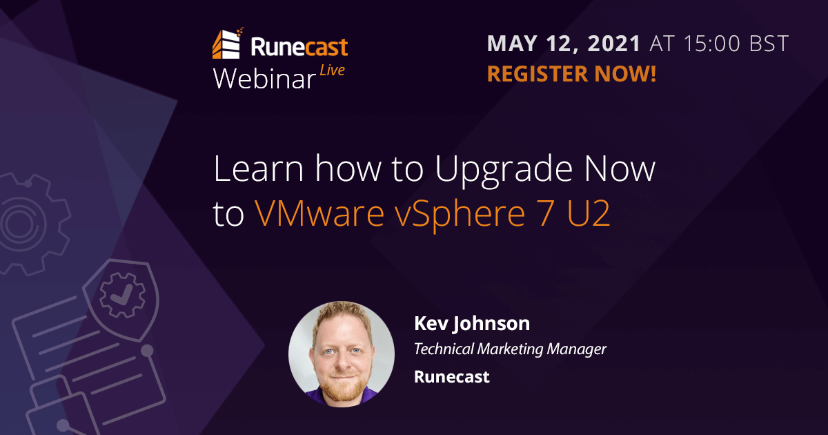 Upgrade now to vSphere 7 U2